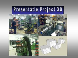 Presentatie Project X0