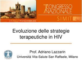 Evoluzione delle strategie terapeutiche in HIV