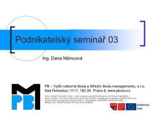 Podnikatelský seminář 03