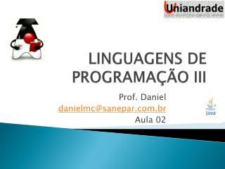 LINGUAGENS DE  PROGRAMAÇÃO  III