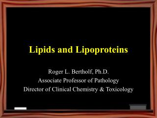 Lipids and Lipoproteins