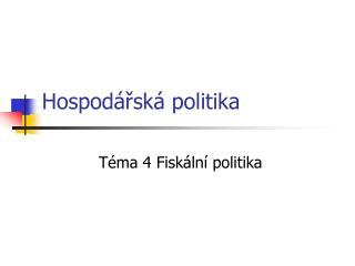 Hospod�?sk� politika