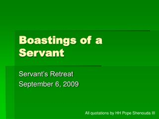 Boastings of a Servant