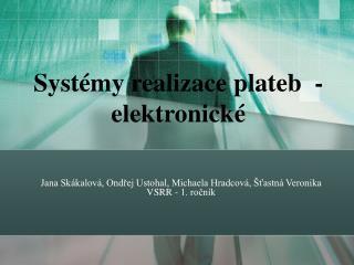 Systémy realizace plateb  - elektronické
