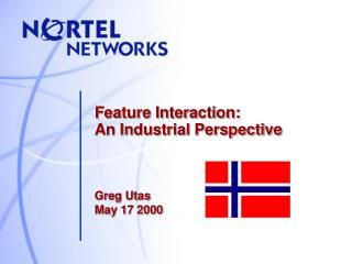 Feature Interaction: An Industrial Perspective