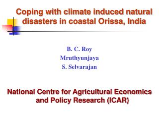 Coping with climate induced natural disasters in coastal Orissa