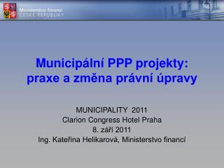 Municipální PPP projekty: praxe a změna právní úpravy