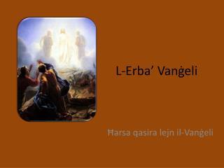 L-Erba' Vanġeli