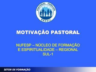 MOTIVAÇÃO PASTORAL