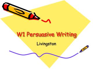 W1 Persuasive Writing
