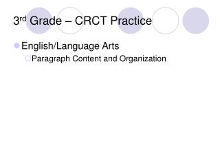 3 rd  Grade � CRCT Practice
