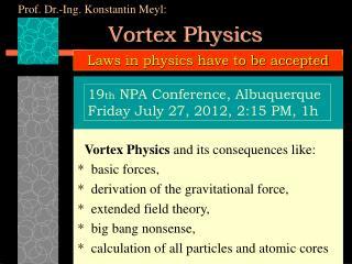 Vortex Physics