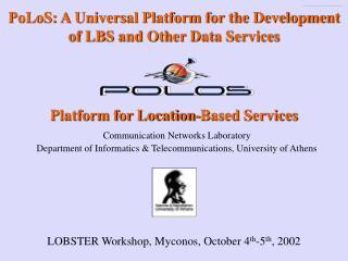 Platform for Location-Based Services