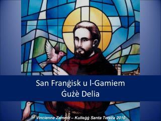 San Franġisk u l-Gamiem  Ġużè Delia