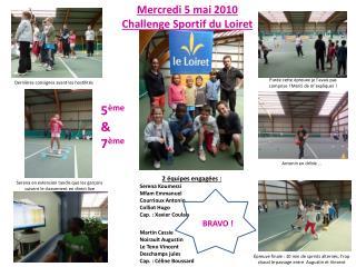 Mercredi 5 mai 2010 Challenge Sportif du Loiret