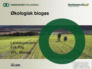 Økologisk biogas