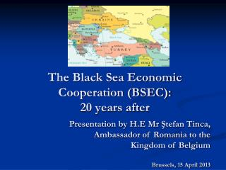 The Black Sea Economic Cooperation (BSEC):  20 years after