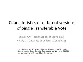 Characteristics  of  different versions  of Single Transferable Vote