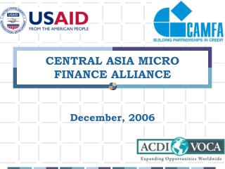 CENTRAL ASIA MICRO FINANCE ALLIANCE