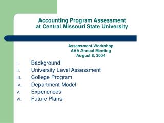 Accounting Program Assessment  at Central Missouri State University
