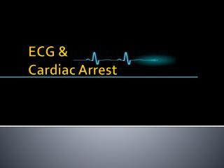 ECG & Cardiac Arrest