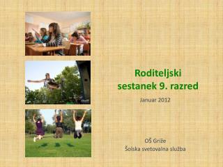 Januar 2012 OŠ Griže Šolska svetovalna služba