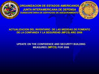 UPDATE ON THE CONFIDENCE AND SECURITY BUILDING MEASURES ( MFCS ) FOR 2006