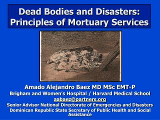 Dead Bodies and Disasters: Principles of Mortuary Services