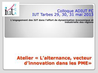 Atelier «L'alternance, vecteur d'innovation dans les PME»
