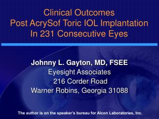 Clinical Outcomes Post AcrySof Toric IOL Implantation In 231 Consecutive Eyes