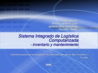 Sistema Integrado de Log stica Computarizada - inventario y mantenimiento