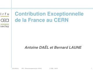 Contribution Exceptionnelle de la France au CERN