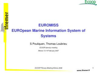 EUROMISS EUROpean Marine Information System of Systems