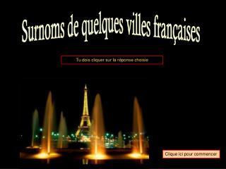 Surnoms de quelques villes fran aises