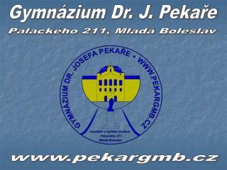 Gymnázium Dr. J. Pekaře