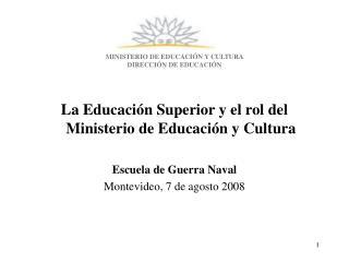 MINISTERIO DE EDUCACIÓN Y CULTURA DIRECCIÓN DE EDUCACIÓN