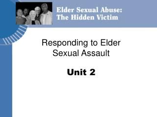 Responding to Elder Sexual Assault