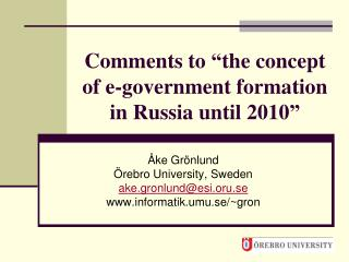 "Comments to ""the concept of e-government formation in Russia until 2010"""