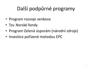 Další podpůrné programy
