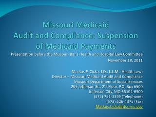 Missouri Medicaid  Audit and Compliance: Suspension of Medicaid Payments
