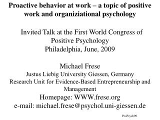 Proactive behavior at work – a topic of positive work and organiziational psychology