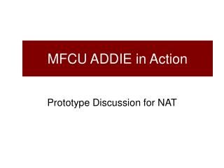 MFCU ADDIE in Action