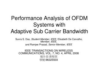 Performance Analysis of OFDM Systems with Adaptive Sub Carrier Bandwidth