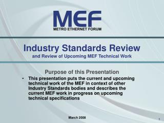 Industry Standards Review and Review of Upcoming MEF Technical Work