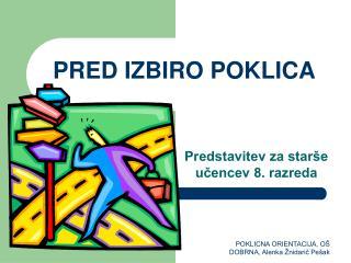 PRED IZBIRO POKLICA