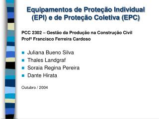 Equipamentos de Prote  o Individual EPI e de Prote  o Coletiva EPC