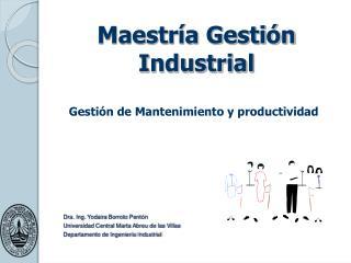 Maestría Gestión Industrial