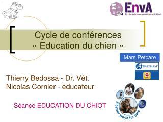 Cycle de conférences «Education du chien»