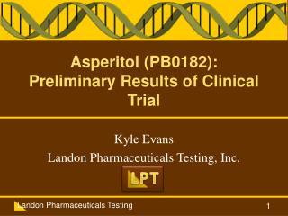Asperitol PB0182: Preliminary Results of Clinical Trial