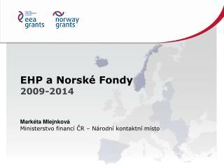 EHP a Norské Fondy 2009-2014